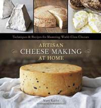 artisan-cheese-making-home-techniques-recipes-for-mastering-mary-karlin-hardcover-cover-art